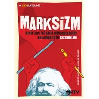 Marksizm - (Sınıfları Ve Sınıf Mücadelesini Anlamak İçin Çizgibilim)-Rupert Woodfin