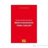 Anayasa Mahkemesi Kararlarında İmar Hukukunun Temel İlkeleri