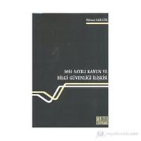 5651 Sayılı Kanun ve Bilgi Güvenliği İlişkisi