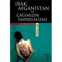 Irak, Afganistan ve Çağımızın Emperyalizmi