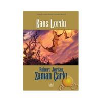 Kaos Lordu / Zaman Çarkı Serisi 6.Kitap - Robert Jordan