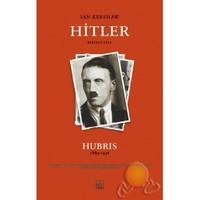 Hitler / Hubris (1889-1936) Birinci Kitap (Ciltsiz)