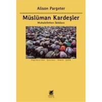 Müslüman Kardeşler (Muhalefetten İktidara)-Alison Pargeter