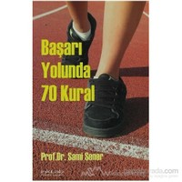 Başarı Yolunda 70 Kural-Sami Şener
