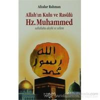 Allah''ın Kulu Ve Rasulü Hz. Muhammed (S.A.V)