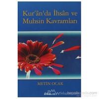 Kur''an''da İhsan Ve Muhsin Kavramları