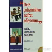 Ders Çalışmaktan Nefret Ediyorum-M. Kamil Abdussamed