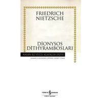 Dionysos Dithyrambosları (Ciltli)