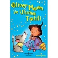 Oliver Moon ve Uluma Tatili - Sue Mongredien
