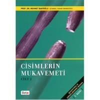 Cisimlerin Mukavemeti Cilt: 2 - Mehmet Bakioğlu