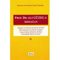 Prof.Dr. Ali Güzel'E Armağan Cilt Iı-Kolektif