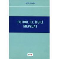 Futbol ile İlgili Mevzuat - Harun Hakan Baş