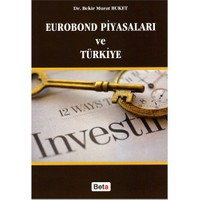 Eurobond Piyasaları ve Türkiye - Bekir Murat Buket