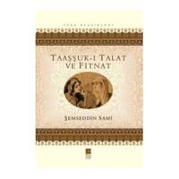 Taaşşuk-I Talat Ve Fitnat - Şemseddin Sami