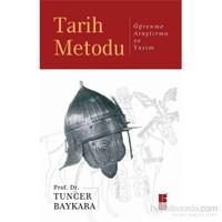 Tarih Metodu - Öğrenme, Araştırma ve Yazım