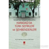 Karadağ'Da Türk Sefirleri Ve Şehbenderleri (Osmanlı'Dan Türkiye Cumhuriyeti'Ne)-Abidin Temizer