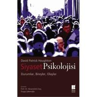 Siyaset Psikolojisi: Durumlar, Bireyler, Olaylar