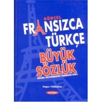 Güncel Fransızca Türkçe Büyük Sözlük - Doğan Yurdakul