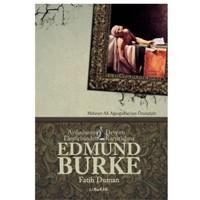 Edmund Burke - Aydınlanma Eleştrisinden, Devrim Karşıtlığına