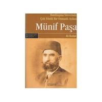 Batılılaşma Sürecinde Çok Yönlü Bir Osmanlı Aydını: Münif Paşa