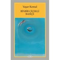 Binbir Çiçekli Bahçe - Yaşar Kemal
