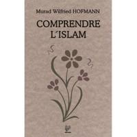 Comprendre L Islam (Fransızca Konferanslar)-Murad W. Hofmann