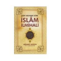 Dört Mezhebe Göre İslam İlmihali - Mehmet Keskin