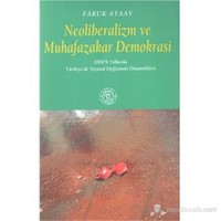 Neoliberalizm ve Muhafazakar Demokrasi