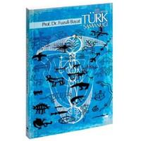 Ana Hatlarıyla Türk Şamanlığı-Fuzuli Bayat