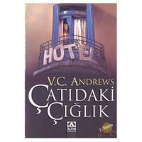 Çatıdaki Çığlık ( Twilight's Child ) - V. C. Andrews
