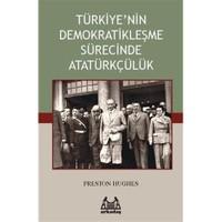 Türkiye'nin Demokratikleşme Sürecinde Atatürkçülük