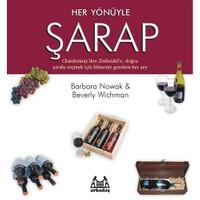 Her Yönüyle Şarap - Barbara Nowak
