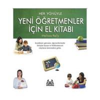 Her Yönüyle Yeni Öğretmenler İçin El Kitabı