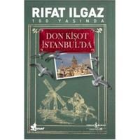 Don Kişot İstanbul'da - Rıfat Ilgaz
