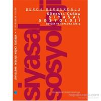 Küresel Çağda Siyasal Sosyoloji-Devlet Ve Topluma Giriş