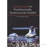 Sarah Kane'in Postdramatik Tiyatrosunda Şiddet