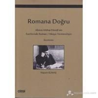 Romana Doğru (Ahmet Mithat Efendi'nin Eserlerinde Roman / Hikaye Terminolojisi)