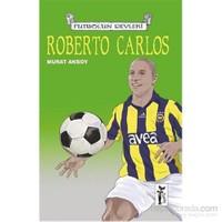 Futbolun Devleri 14 Roberto Carlos