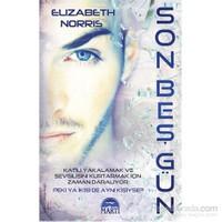 Son Beş Gün-Elizabeth Norris