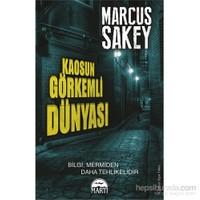 Kaosun Görkemli Dünyası-Marcus Sakey