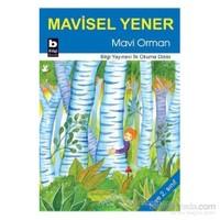 Mavi Orman-Mavisel Yener