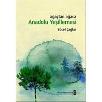 Ağaçtan Ağaca Anadolu yeşillemesi