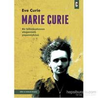 Marie Curie - Bir Bilimkadınının Olağanüstü Öyküsü - Eve Curie