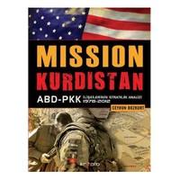 Mission Kürdistan Abd-Pkk İlişkilerinin Stratejik Analizi 1978-2012
