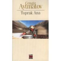 Toprak Ana - Cengiz Aytmatov