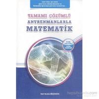 Antremanlarla Matematik Tamamı Çözümlü - Halil İbrahim Küçükkaya