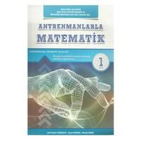 Antrenmanlarla Matematik 1 - Mehmet Girgiç