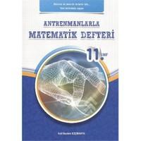 Antrenman 11. Sınıf Antrenmanlarla Matematik Defteri - Halil İbrahim Küçükkaya