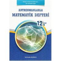 Antrenman 12. Sınıf Antrenmanlarla Matematik Defteri