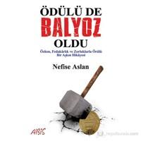Ödülü De Balyoz Oldu-Nefise Aslan